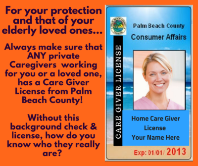 PBC states that all Caregivers need to be licensed and registered. CAREGIVER ID